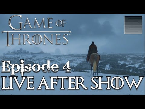 Game of Thrones Season 7 Episode 4 Review / Reaction - Live After Show!