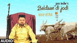 Baldaan Di Jodi: Jass Inder (Full Audio Song) Br Dimana, Rd Boy | Gagan Jagatpuri | New Punjabi Song