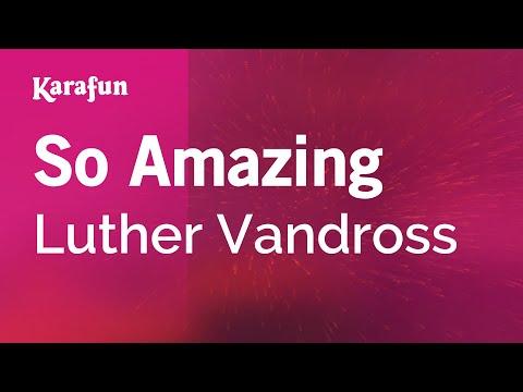 Karaoke So Amazing - Luther Vandross *