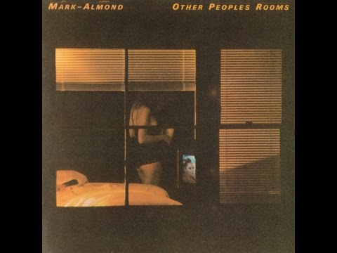 Mark-Almond - Other Peoples Rooms ( Full Album ) 1978