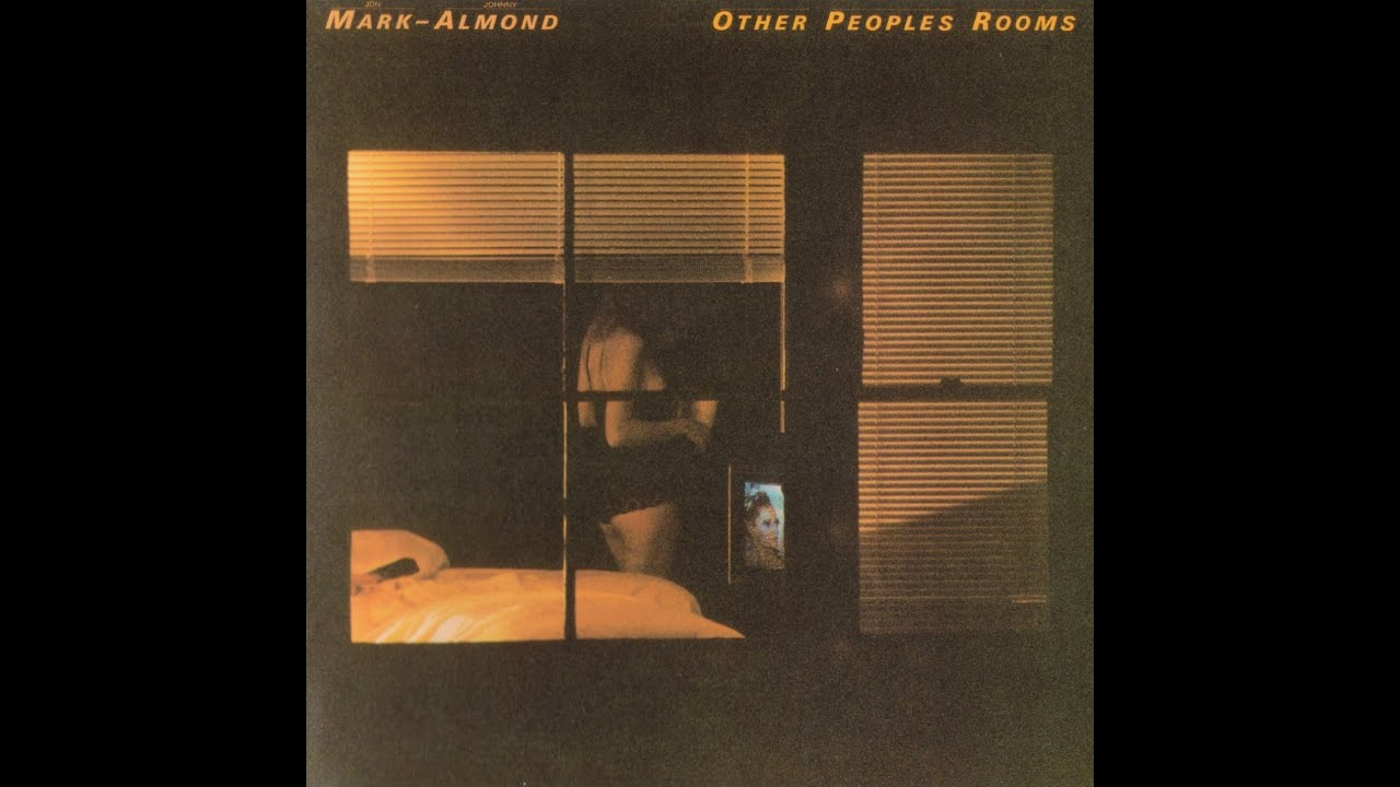 Mark Almond Other Peoples Rooms