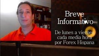 Breve Informativo - Noticias Forex del 09 de Abril 2019