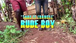 RudeBoy   Take  t  Official Video 2020 4K