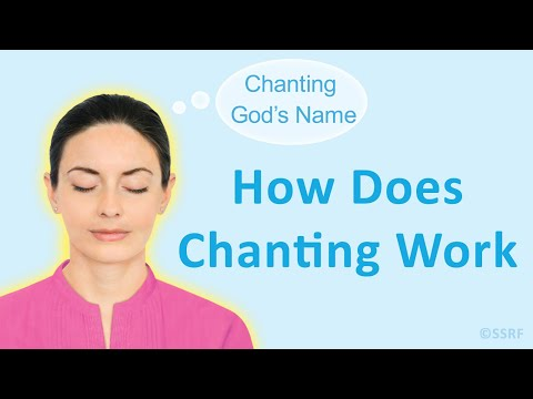 How Does Chanting Work