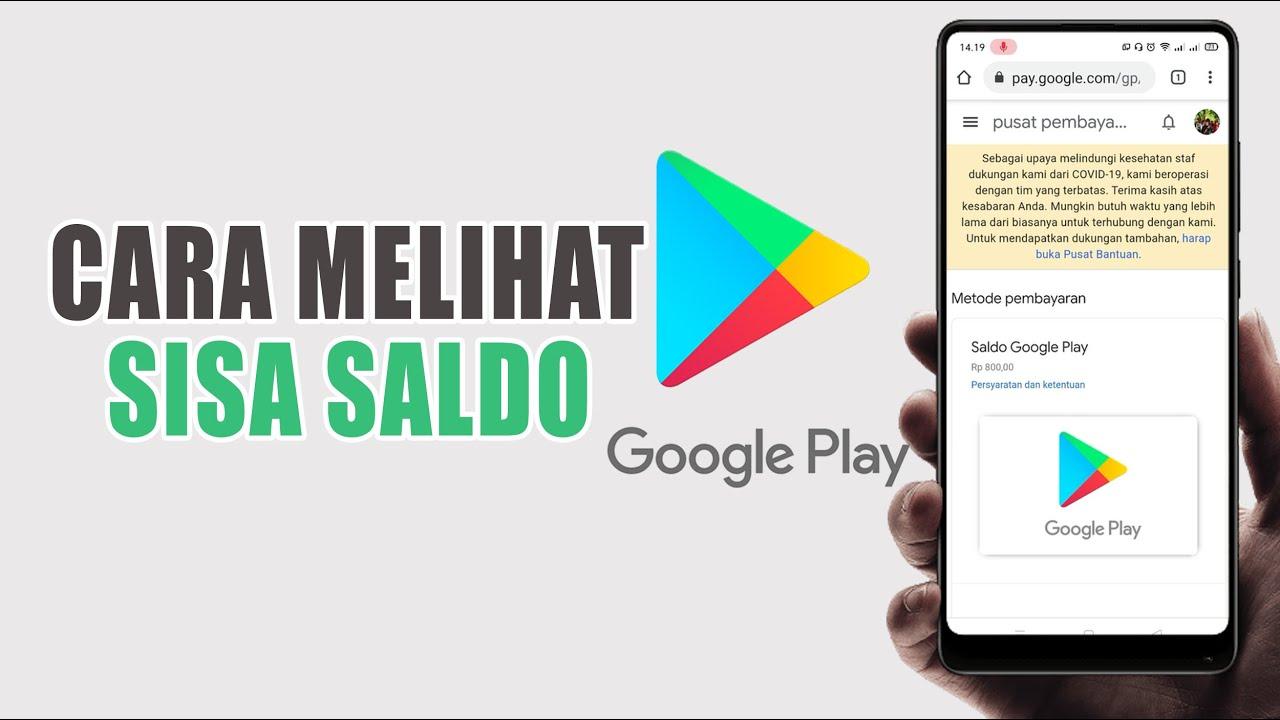 Cara Cek Sisa Saldo Google Play Store Untuk Mengetahui Saldo Terbaru Aku Google Play Kita Youtube