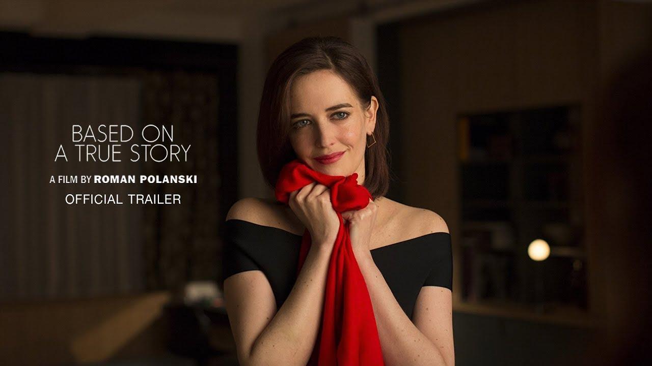 Photo of โรมัน โปลันสกี ภาพยนตร์ – Based on a True Story – Official Trailer [ ตัวอย่าง ซับไทย ]