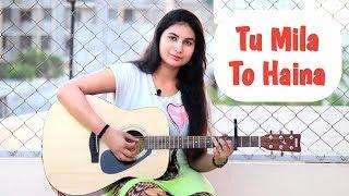 Tu Mila To Haina Unplugged Cover    De De Pyaar De    Arijit Singh    Amaal Malik