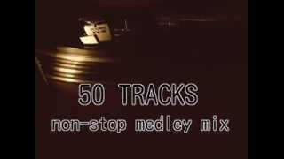 80s dance music nonstop remix  ( 50 TRACKS medley mix )