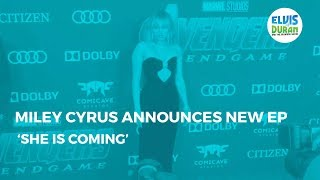 Miley Cyrus Announces New EP 'She Is Coming' | Elvis Duran Show