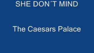 Watch Caesars Palace She Dont Mind video