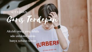 Download Garis Terdepan - Renjun Lokal | NCT LOKAL