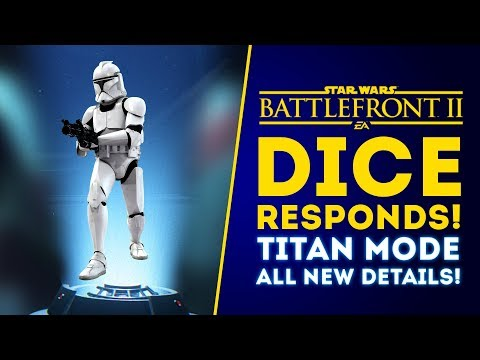 DICE RESPONDS! New Titan Mode Details! New Reinforcements, Release Date! - Star Wars Battlefront 2 thumbnail