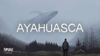 Vancouver Sleep Clinic - Ayahuasca  Lyric Video