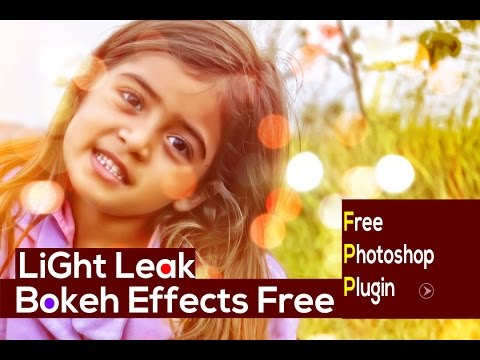 Free Photoshop Plugin : Light Leak, Bokeh .... etc
