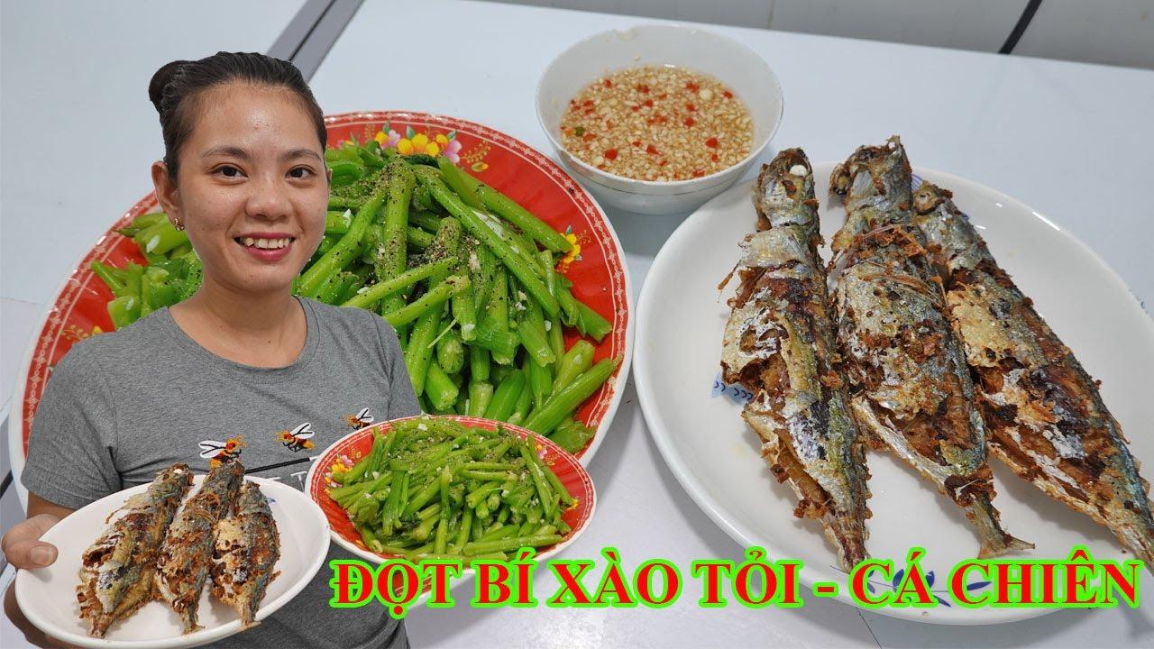 Đọt bí xào tỏi cá chiên món ăn đơn giản trong bữa cơm gia đình