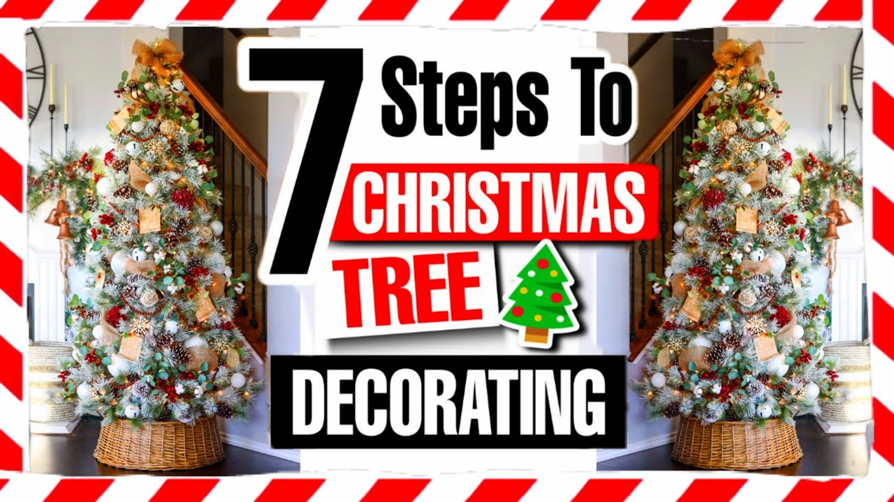 Christmas Tree Decorating 2020 (How to Decorate a Christmas Tree in 7 Easy Steps!)