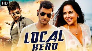 LOCAL HERO - Hindi Dubbed Full Action Movie | Vishal Movies In Hindi Dubbed Full | South Movie