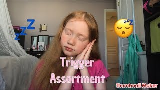 ASMR~Trigger Assortment