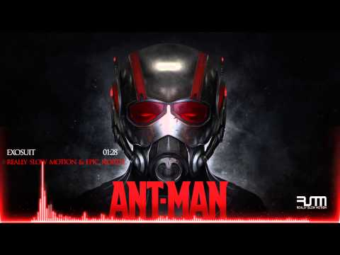 Really Slow Motion & Epic North - Exosuit (Ant-Man - IMAX Trailer Music)