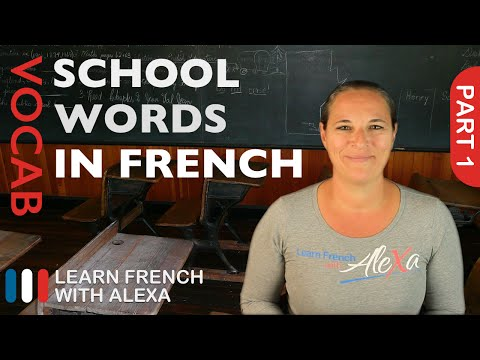 School Words in French Part 1 (basic French vocabulary from Learn French With Alexa)