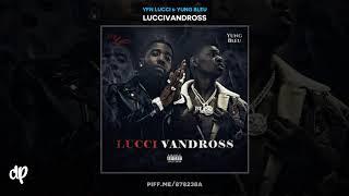 YFN Lucci & Yung Bleu - Fuck Me Crazy [LucciVandross]