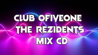 CLUB 051 - The REZIDENTS mix cd