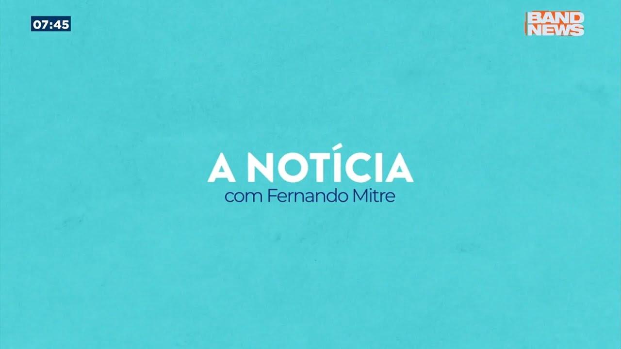 """Confira a coluna """"A Notícia"""", com o jornalista Fernando Mitre"""