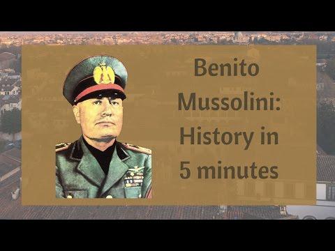 Benito Mussolini: History in 5 minutes