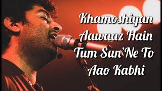 Khamoshiyan (Title Song) Lyrics   Arijit Singh   Rashmi S , Jeet G   Ali Fazal , Sapna P & Gurmeet C