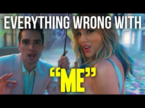 Everything Wrong With Taylor Swift - ME! (feat. Brendon Urie Of Panic! At The Disco)