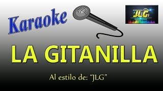 LA GITANILLA -Karaoke- Arreglo por JLG