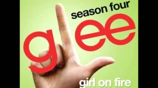 Glee - Girl On Fire (DOWNLOAD MP3 + LYRICS)