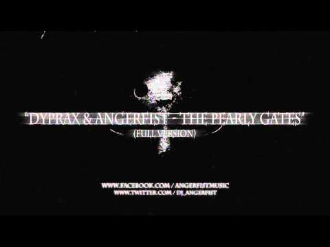 Dyprax & Angerfist - The Pearly Gates (Full Version) - HQ Official