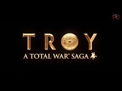 Total War: TROY Extended version  / Official Trailer / A Total War Saga + TROY - Campaign Map Reveal |