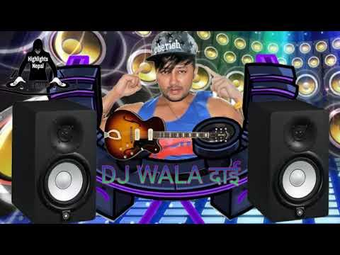 New DJ Song 2018 ko durgesh thapa DJ WALA DAI