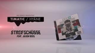 Timatic ft. JULIEN BOSS - Streifschüsse (HYÄNE OUT NOW)