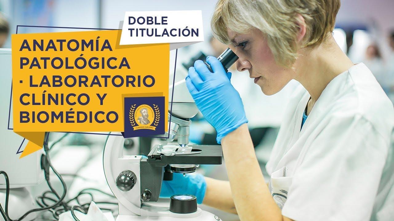 Doble Titulación - Laboratorio Clínico y Biomédico + Anatomía ...