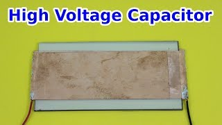 Homemade High Voltage, Low Inductance Capacitor