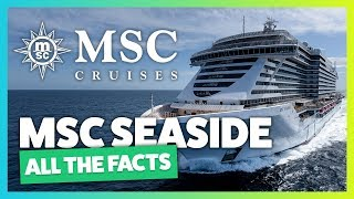 MSC Seaside & MSC Seaview - everything you need to know
