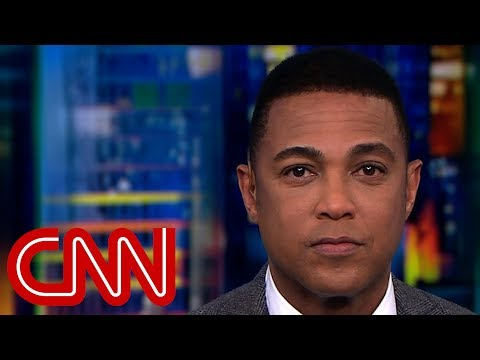 Don Lemon: What is President Trump trying to hide?