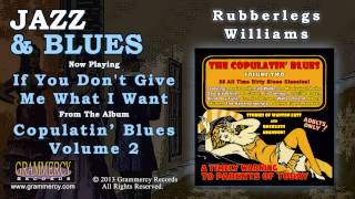 Rubberlegs Williams - I Want Every Bit Of It