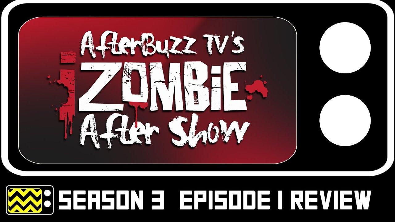 Download iZombie Season 3 Episode 1 Review & After Show   AfterBuzz TV