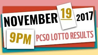 Lotto Results | November 19, 2017 at 9:00 pm (Evening draw) | Swertres Ez2 6-49 6-58