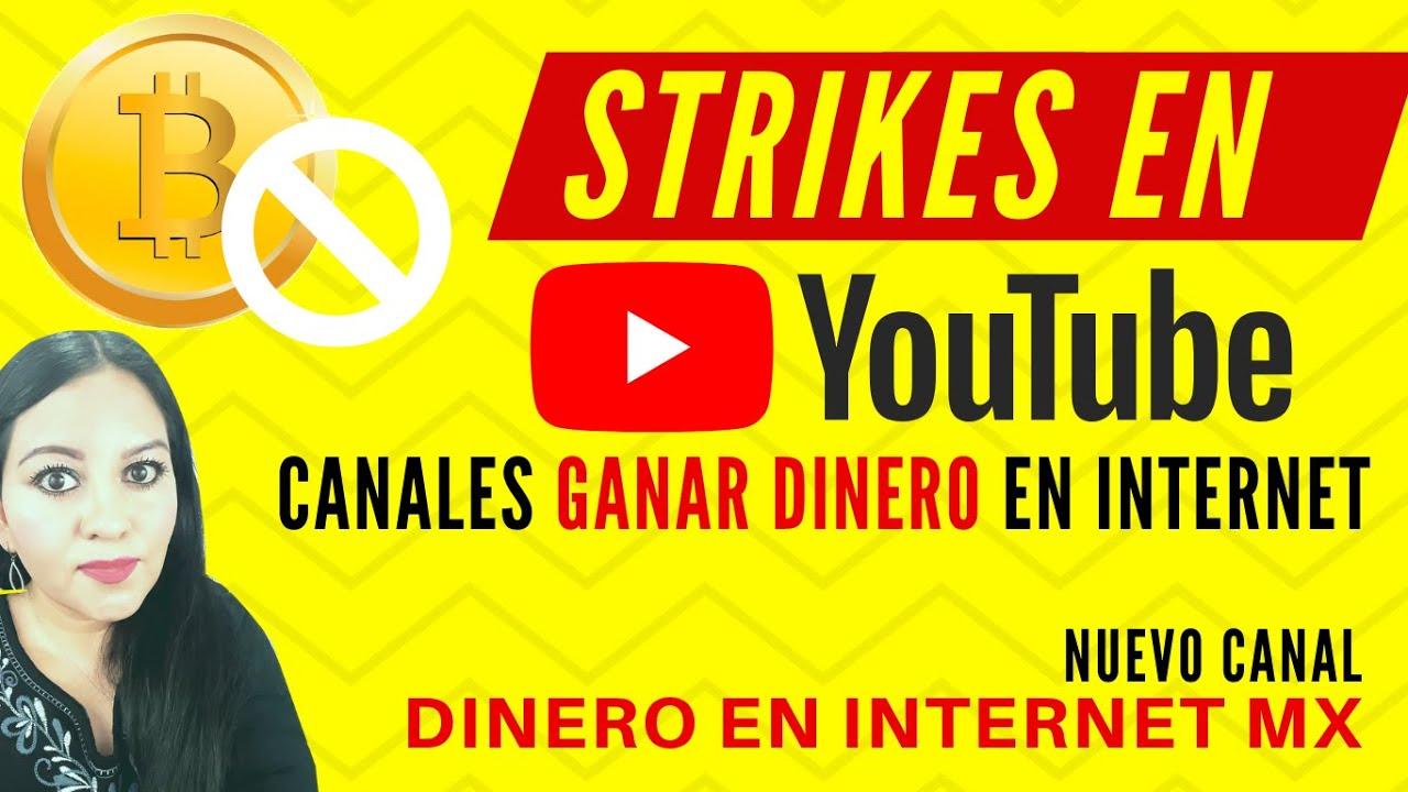 🎯STRIKES Y PENALIZACIONES EN YOUTUBE  NUEVO CANAL DINERO EN INTERNET MX