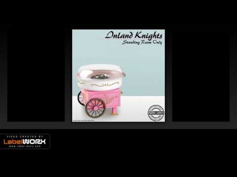 Inland Knights - Standing Room Only (Original Mix)