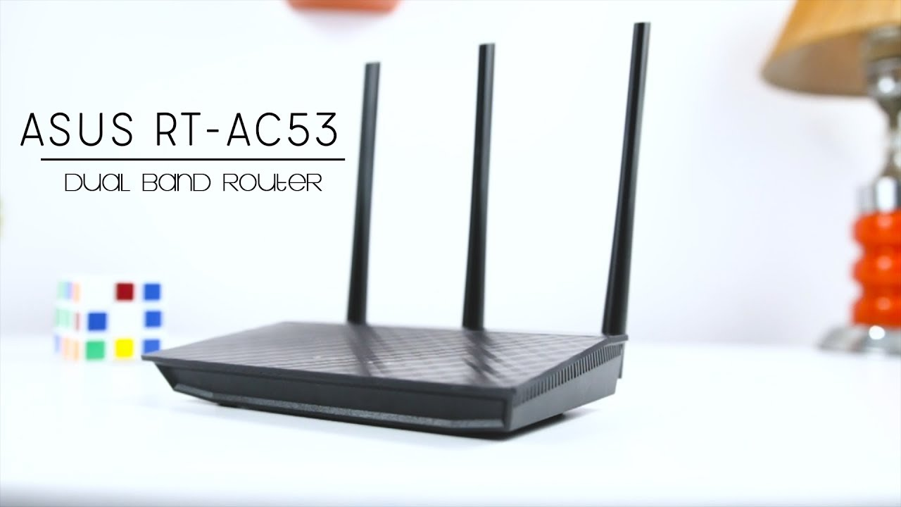 Best Affordable Router Under $44 - ASUS RT-AC53 Dual Band Router ...