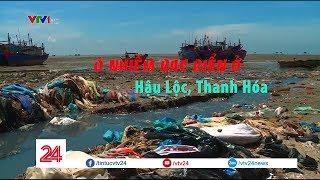 Tiêu điểm: Ô nhiễm rác biển ở huyện Hậu Lộc, Thanh Hóa | VTV24