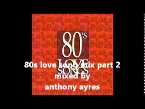 80s love song mix (30 mins of lovies ) part 2