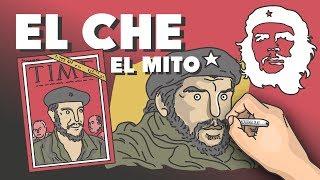 Che Guevara: la fabricación de un mito
