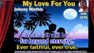My Love For You - Johnny Mathis - karaoke